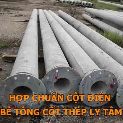 Đào tạo - Chứng nhận Hợp chuẩn cột điện bê tông cốt thép ly tâm