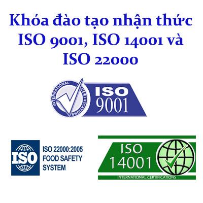 Khóa đào tạo  nhận thức chung - đánh giá nội bộ tiêu chuẩn ISO 9001, ISO 14001, ISO 22000