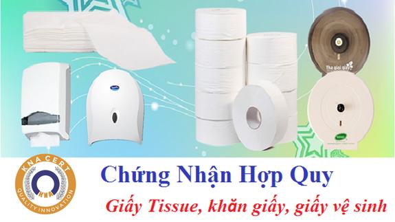 Chứng nhận hợp quy sản phẩm khăn giấy, giấy ăn, giấy vệ sinh