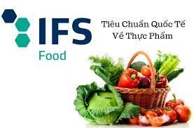 Tìm hiểu về Tiêu chuẩn IFS FOOD Trong ngành thực phẩm